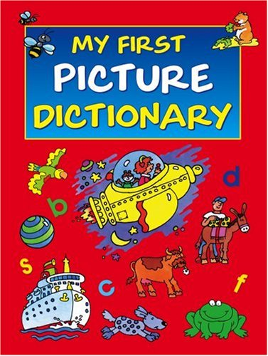 9781841352763: My First Picture Dictionary