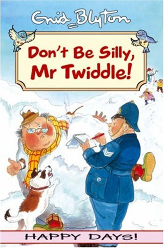 9781841353005: 'Don't be Silly,Mr Twiddle! (Happy days!)'