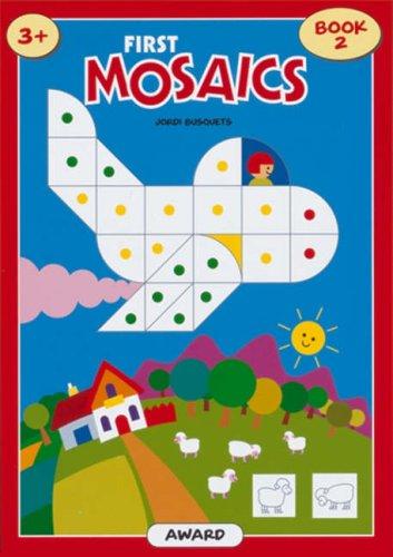 First Mosaics (Mosaic Sticker Books): Busquets, Jordi