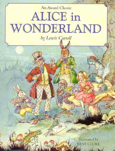 Alice in Wonderland: Carroll, Lewis; Cloke,
