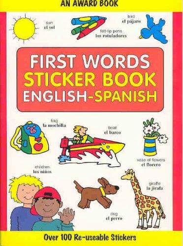 9781841353562: First Words Sticker Book: English-Spanish (First Words Sticker Books)