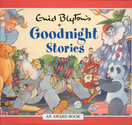 9781841354071: Goodnight Stories (Enid Blyton Anthologies) (Enid Blyton Anthologies)