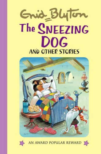 9781841354231: The Sneezing Dog and Other Stories (Enid Blyton's Popular Rewards Series 4)