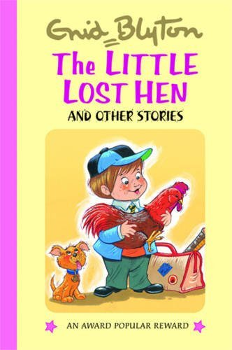 9781841354262: The Little Lost Hen and Other Stories (Enid Blyton's Popular Rewards Series 5)
