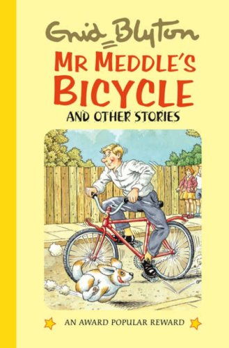 9781841354361: Mr. Meddle's Bicycle and Other Stories (Enid Blyton's Popular Rewards Series 10)