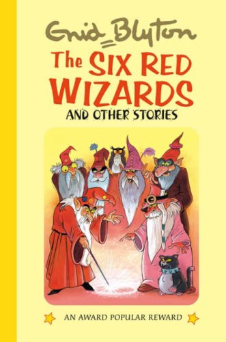 9781841354378: The Six Red Wizards and Other Stories (Enid Blyton's Popular Rewards Series 10)