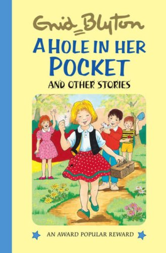 9781841354491: A Hole in Her Pocket and Other Stories (Enid Blyton's Popular Rewards Series 2)