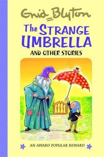 The Strange Umbrella: And Other Stories (Enid Blyton's Popular Rewards Series 3): Enid Blyton