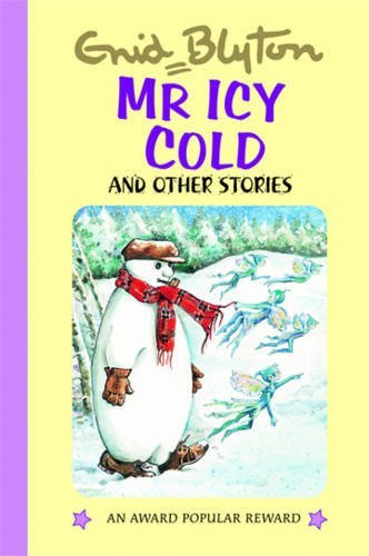 9781841354644: Mr Icy Cold (Enid Blyton's Popular Rewards Series 4)
