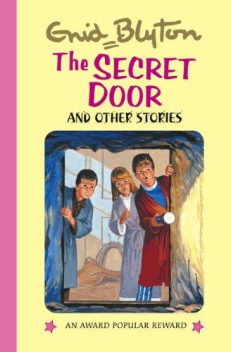 The Secret Door (Enid Blyton's Popular Rewards Series 5): Enid Blyton