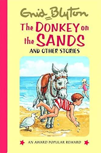 The Donkey on the Sands (Enid Blyton's Popular Rewards Series 7): Enid Blyton