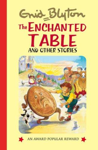 9781841354767: The Enchanted Table (Enid Blyton's Popular Rewards Series 8)