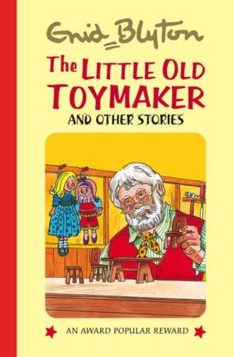 9781841354774: The Little Old Toymaker (Enid Blyton's Popular Rewards Series 8)