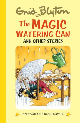 9781841354828: The Magic Watering Can (Enid Blyton's Popular Rewards Series 10)
