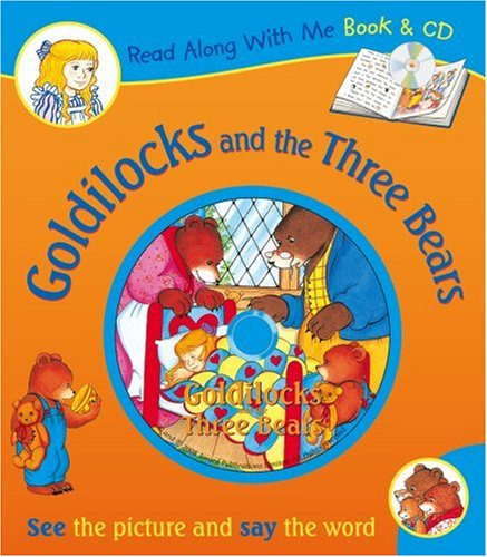 9781841355177: Goldilocks and the Three Bears (Read Along With Me Book & CD)
