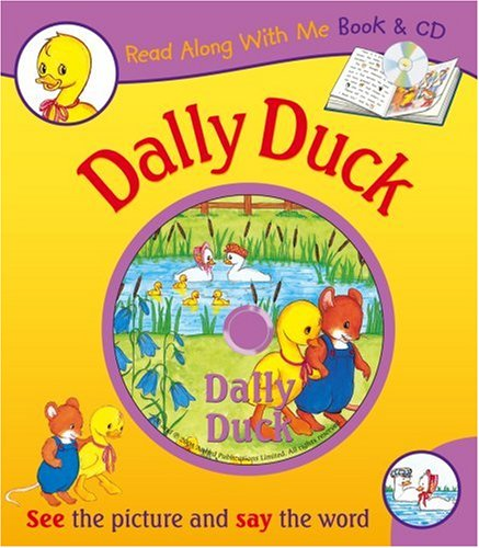 9781841355184: The Story of Dally Duck (Read Along with Me Book & CD)