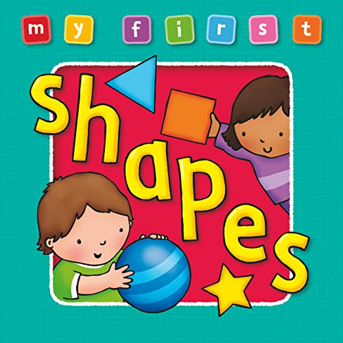 9781841355641: My First Shapes Board Book: Bright, Colorful First Topics Make Learning Easy and Fun. for Ages 0-3. (My First Baby Books)