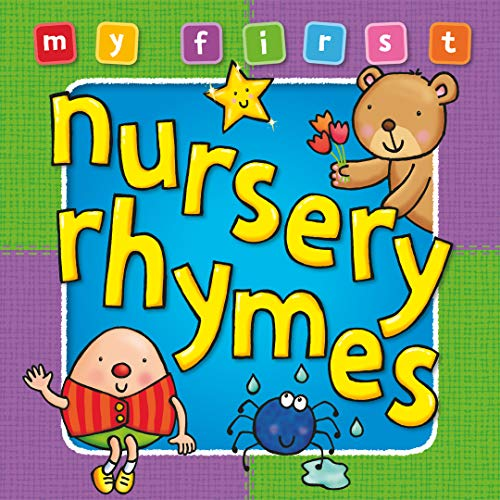 9781841355702: My First Nursery Rhymes Board Book: Deluxe Padded Edition, Bright and colorful first topics make learning easy and fun. For ages 0-3. (My First Baby Books)