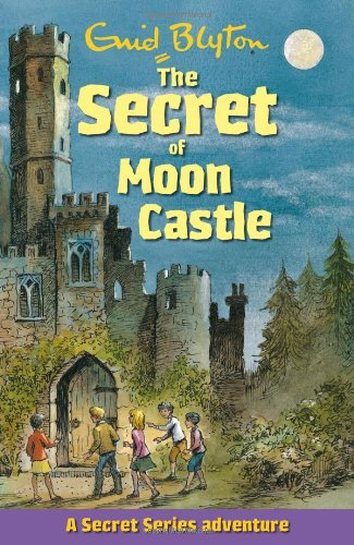 9781841356747: The Secret of Moon Castle (Secret Series)