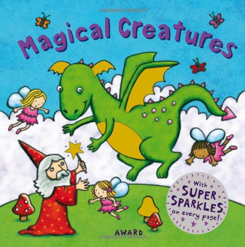 9781841357256: Magical Creatures: A Super Sparkles Concepts Board Book