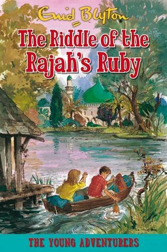 9781841357393: The Riddle of the Rajah's Ruby (Young Adventurers)