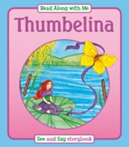 9781841357751: Thumbelina (Read Along with Me)