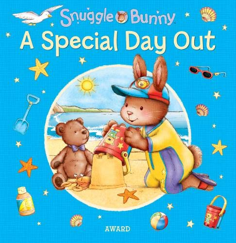 A Special Day Out (Snuggle Bunny): Angie Hicks