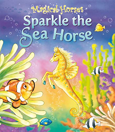 9781841358796: Sparkle the Sea Horse (Magical Horses series)