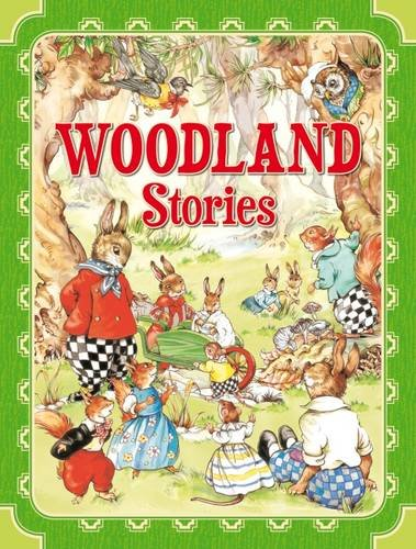 Woodland Stories: Jolly Adventures - Four Charming, Orginal Tales. Age 4+ (1841359319) by Rene Cloke; Renee Cloke