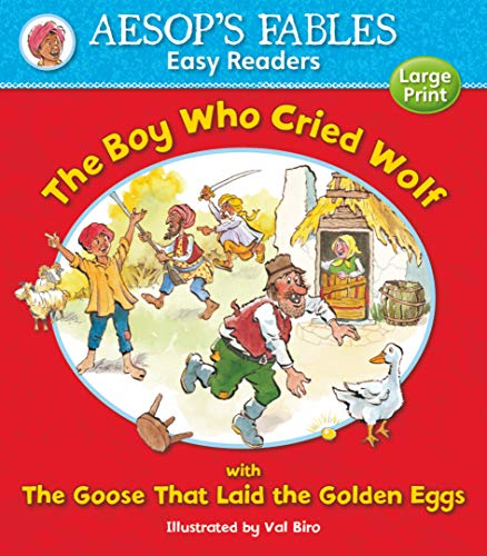 The Boy Who Cried Wolf: with The