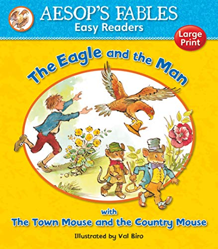 9781841359588: The Eagle and the Man: with Town Mouse and Country Mouse (Aesop's Fables Easy Readers)