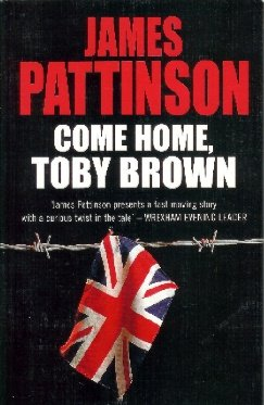 9781841370620: Come Home Toby Brown