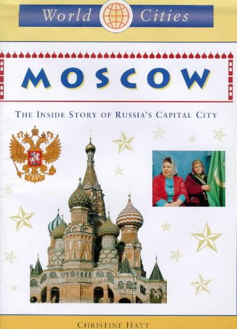 9781841380162: Moscow (World Cities)