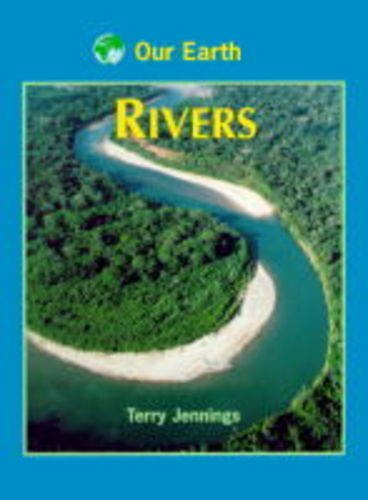 9781841380346: Rivers (Our Earth)