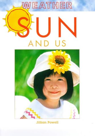9781841380377: Sun and Us (Weather)