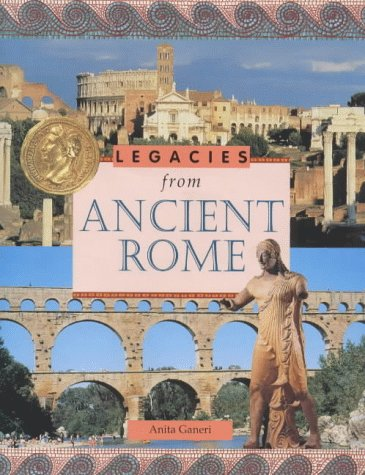 9781841380650: Ancient Rome (Legacies From...)