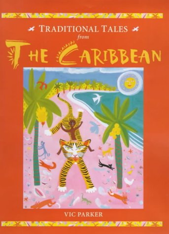 9781841380681: The Traditional Tales from the Caribbean