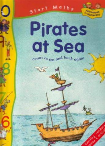 9781841382227: Pirates at Sea (Start Mathematics)