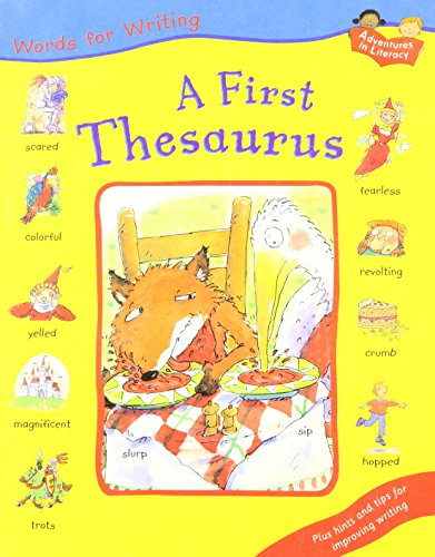 A First Thesaurus (Adventures in Literacy): Ruth Thomson