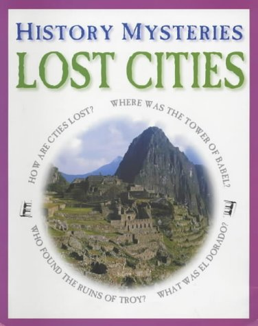 9781841383361: Lost Cities (History Mysteries)