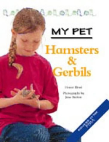 9781841383545: My Pet Hamsters and Gerbils