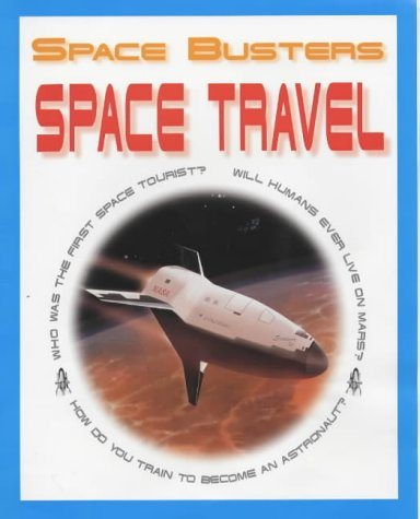 9781841383682: Space Travel (Space Busters)