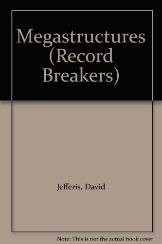 9781841384269: Megastructures (Record Breakers)