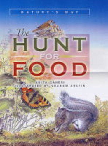 The Hunt for Food (Nature's Way)
