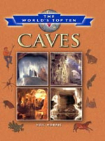 9781841384801: Caves (World's Top Ten)