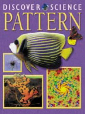 9781841386195: Pattern (Discover Science)