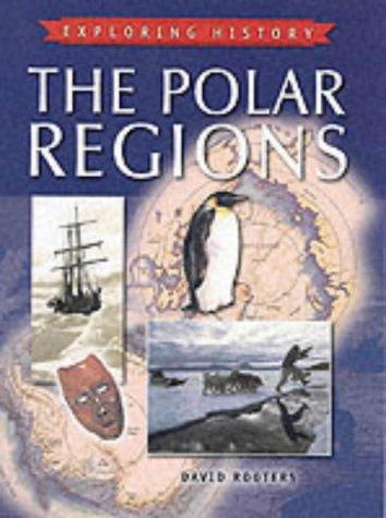 9781841386508: Polar Regions (Exploring History)