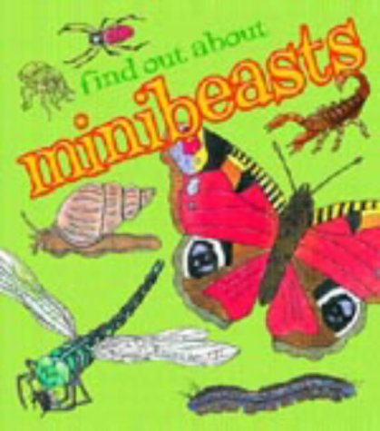 9781841386591: Minibeasts (Find Out About)