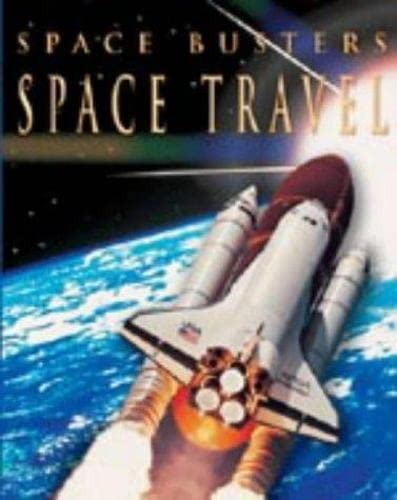 9781841387727: Space Travel (Space Busters)