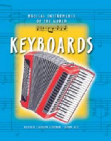 9781841387796: Keyboards (Musical Instruments of the World)